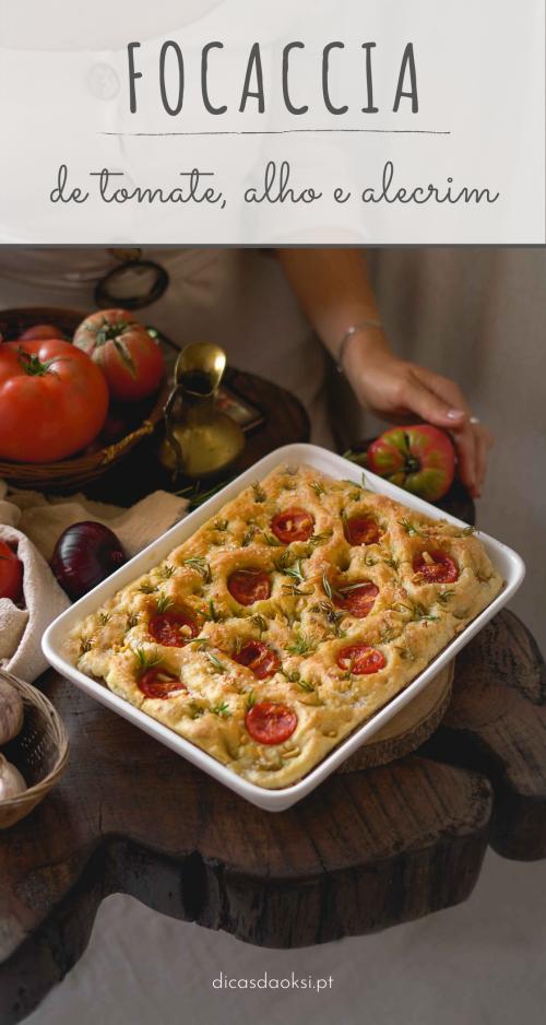Focaccia de tomate, alho e alecrim